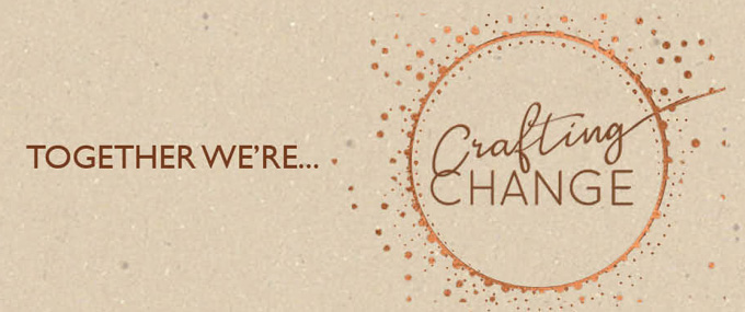 Together we are Crafting Change
